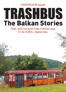 trashbus - The Balkan Stories I